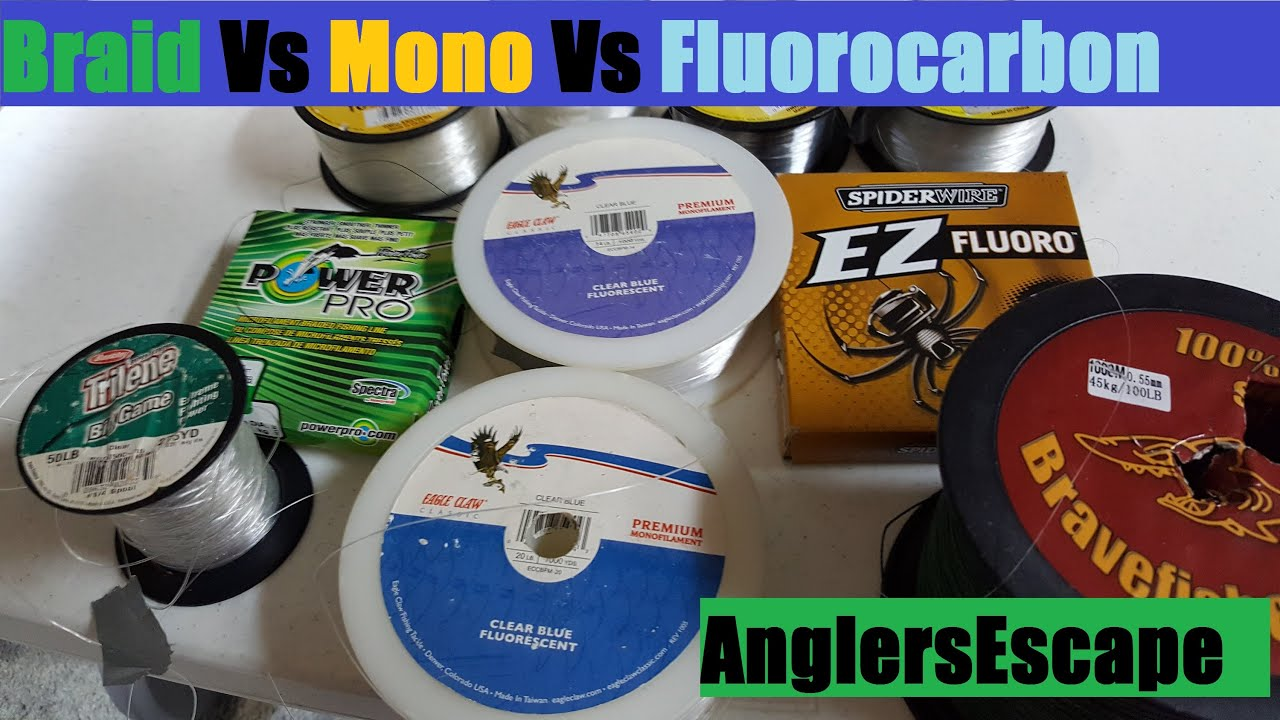 Braid vs mono vs fluorocarbon best fishing line type for Braided fishing line vs mono
