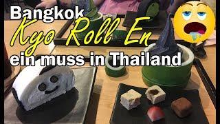 Bangkok • Kyo Roll En..ein muss in Thailand | Thailand Urlaub | VLOG#66