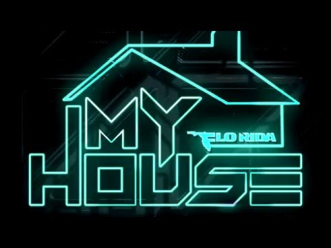 My House - Flo Rida Lyrics