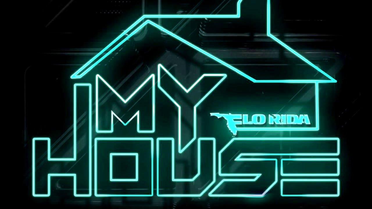 My House Flo Rida Lyrics
