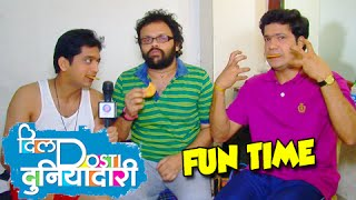 Behind the Scenes - Dil Dosti Duniyadari - Zee Marathi Serial - Kaivalya, Sujay, Ashutosh
