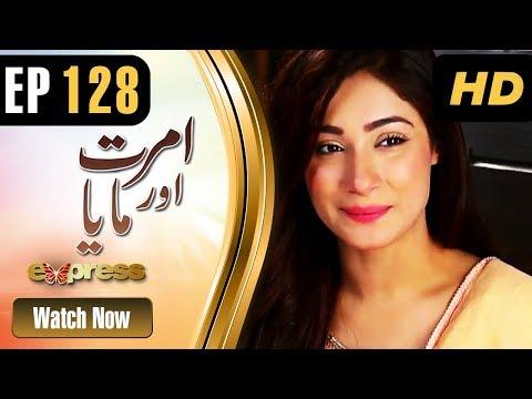Amrit Aur Maya - Episode 128 - Express Entertainment