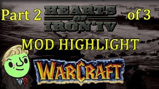Hearts of Iron 4 - Warcraft mod Highlight - Part 2 of 3