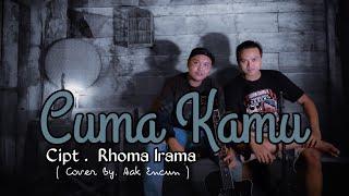 Cuma kamu - Rhoma Irama - Aak Encun(Cover From @eddy anjasmara)