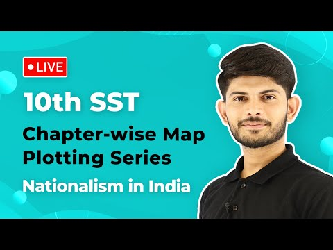 Nationalism in India Class 10 History Complete Map Work | History Class 10 CBSE NCERT