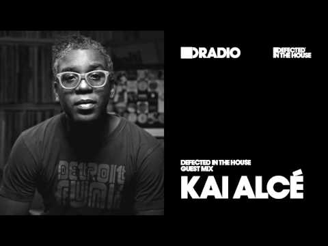 Defected In The House Radio 25.04.16 Guest Mix Kai Alce