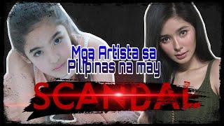 Totoo kaya ang mga ito? mga artista na nagkaroon ng Scandal? / Now I KNOW