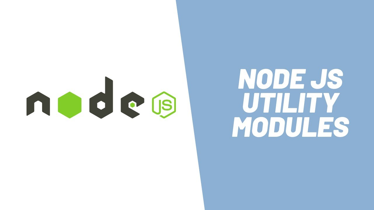 Learn About Node JS Utility Modules