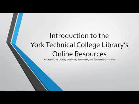 Introduction to the York Technical College Library's Online Resources