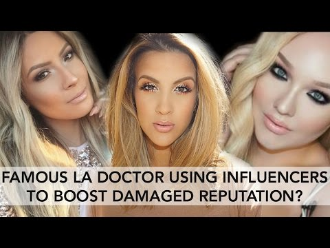 CROOKED LA DOCTOR USING INFLUENCERS TO BOOST DAMAGED REPUTATION?