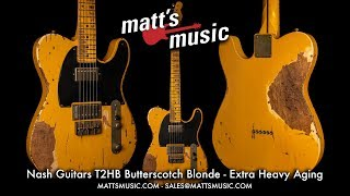 Matt's Music Center - Nash Guitars T2HB Butterscotch Blonde Guitar - Chris Bryant