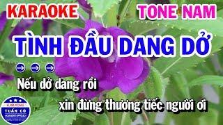 Karaoke Tình Đầu Dang Dở | Lỡ Chuyến Đò Ngang | Nhạc Sống Tone Nam Karaoke Tuấn Cò