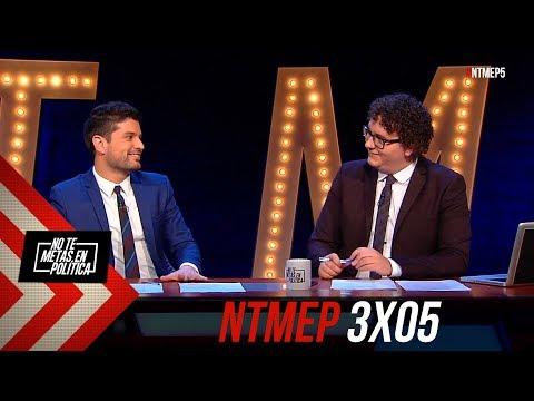 No Te Metas En Política 3x05 | El escombro #NTMEP (29.11.2018)