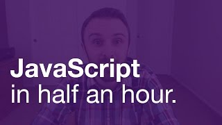 JavaScript in Half an Hour (Without jQuery!)