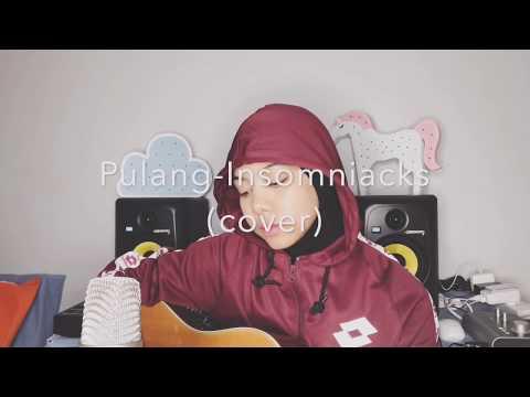 Free Download Pulang- Insomniacks (cover By Sarah Suhairi) Mp3 dan Mp4