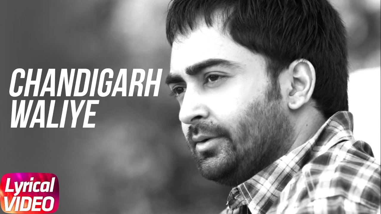 Latest Punjabi Song 2017 | Chandigarh Waliye | Sharry Mann | Lyrical Video
