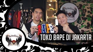 TOKO BAPE TERBESAR DI JAKARTA & GIVEAWAY JAKET BAPE DAN BAJU BAPE???   Rebellion Official Club