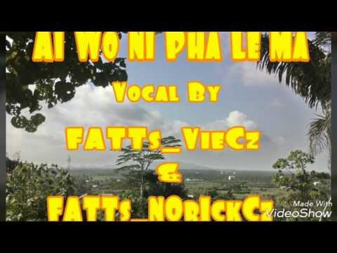 Ai Wo Ni Pha Le Ma