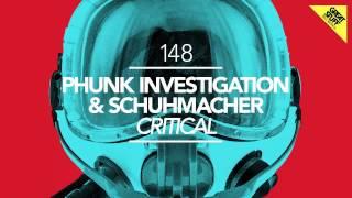 Phunk Investigation & Schuhmacher - Critical (Siwell Remix)