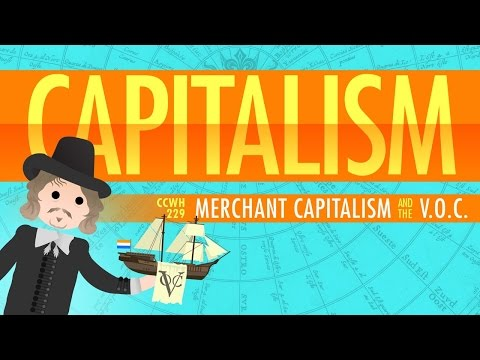 Capitalism and the Dutch East India Company: Crash Course Wo