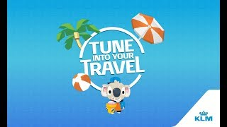 KLM presents: Tune into your Travel