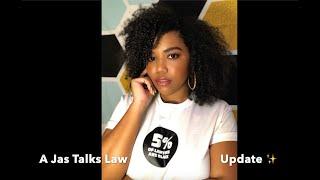 A Jas Talks Law Update ✨