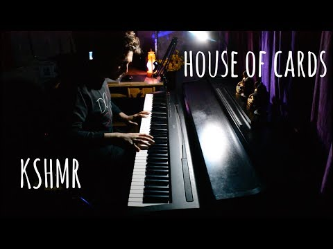 KSHMR - House Of Cards feat. Sidnie Tipton (Piano Cover)