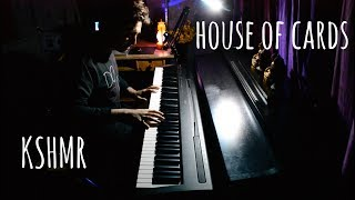Gambar cover KSHMR - House Of Cards feat. Sidnie Tipton (Piano Cover)