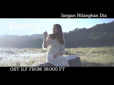 Cover Lagu Rossa - Jangan Hilangkan Dia Ost. Ily From 38000 Ft