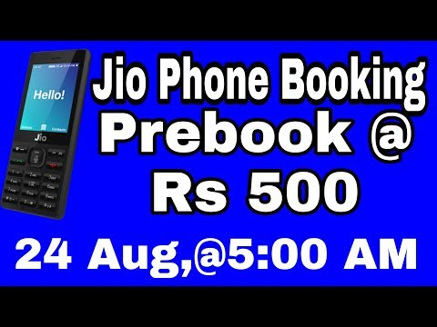 JioPhone Pre Booking in ₹500 | 24th AUG - 5PM | JioPhone Features & Full...