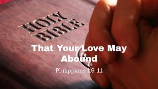 That Your Love May Abound