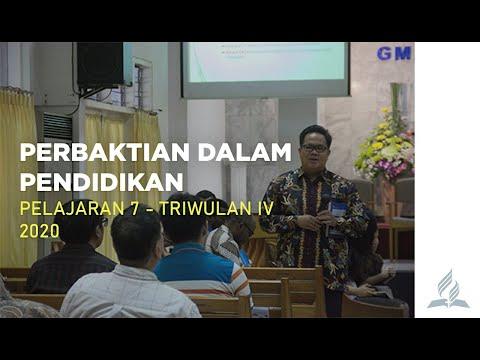 PERBAKTIAN DALAM PENDIDIKAN | Sekolah Sabat Pelajaran 7 | Triwulan IV 2020