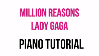 Giving me a million reasons Piano tutorial - Lady Gaga synthesia piano music and lesson