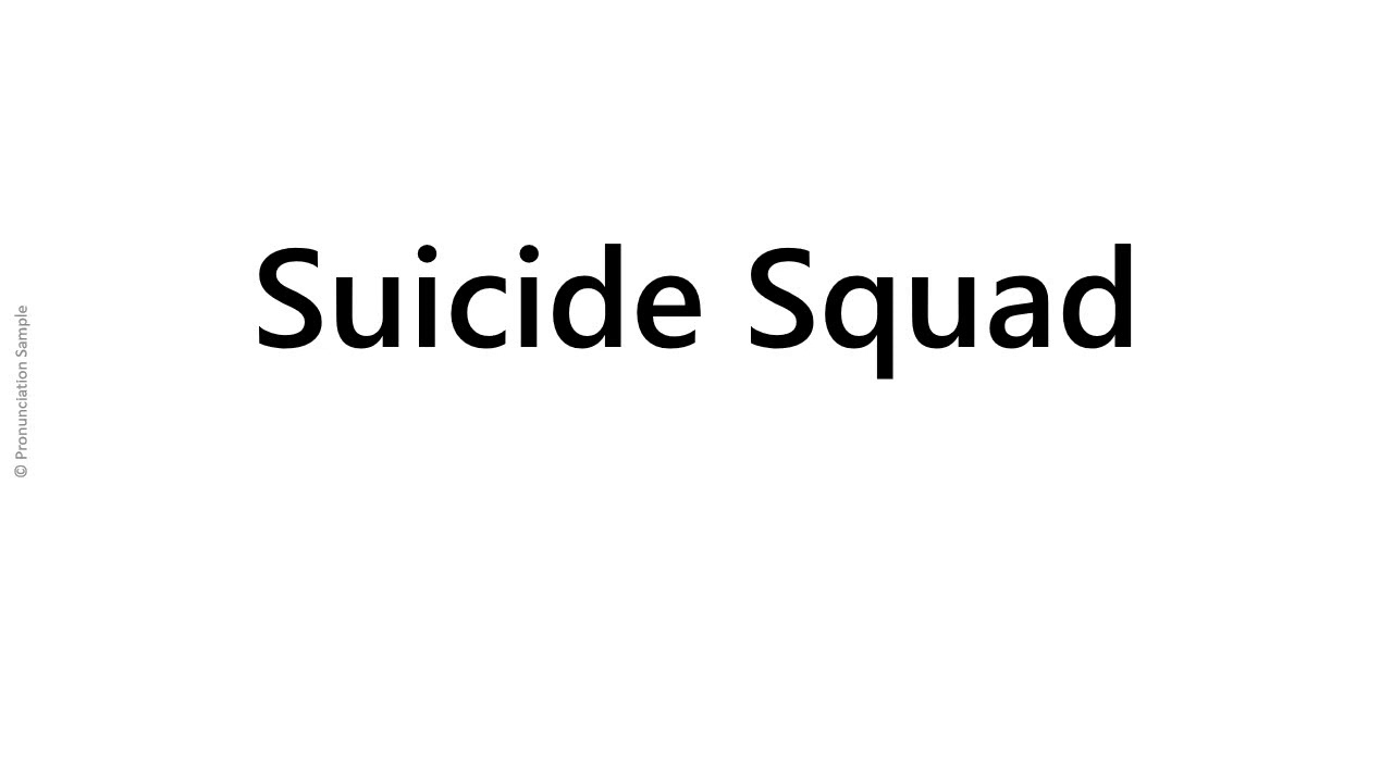 How to pronounce - Suicide Squad - YouTube