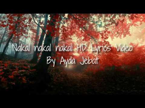 Nakal nakal nakal HD Lyrics video by ayda jebat