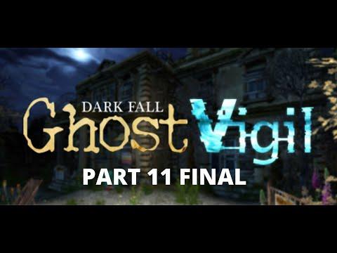 Dark Fall: Ghost Vigil - Walkthrough Part 11 TWO ENDINGS | Ghost hunting game