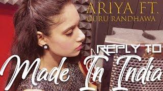 Made in India 2 | Reply To Guru Randhawa | Ariya