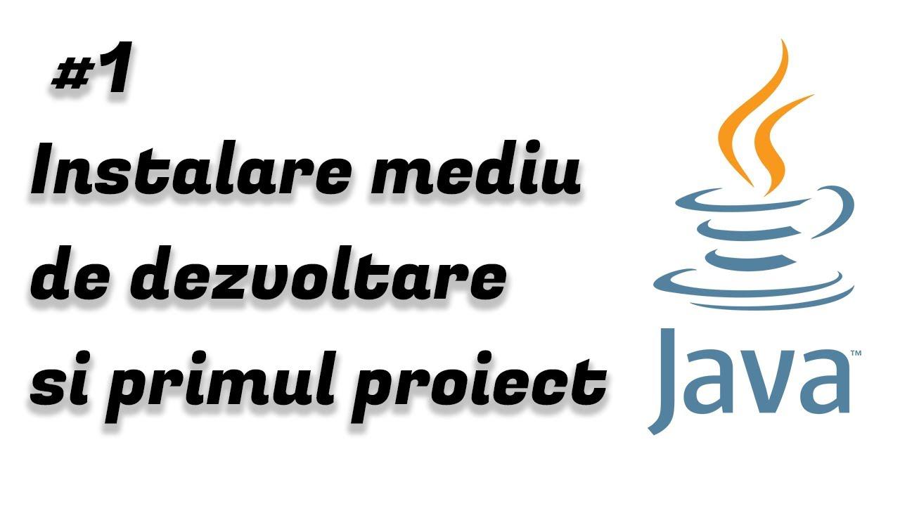 Instalare mediu de dezvoltare | Tutorial Java începători #1