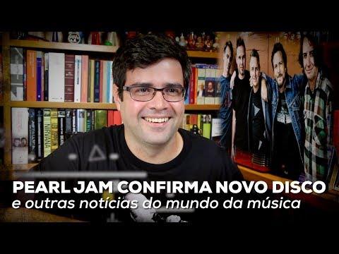 Pearl Jam confirma novo disco e outras notícias do mundo da música | Notícias | Alta Fidelidade