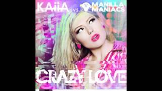 Kaiia vs. Manilla Maniacs - Crazy Love (Cover Art)