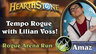 Hearthstone Arena - [Amaz] Tempo Rogue with Lilian Voss!
