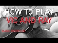 watch he video of Mark Knopfler - Vic and Ray - How to Play