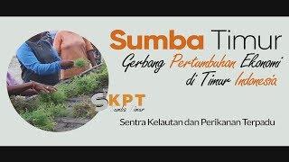 [PERIKANAN BUDIDAYA] SKPT SUMBA TIMUR  GERBANG PERTUMBUHAN EKONOMI DI TIMUR INDONESIA
