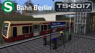 Train Simulator 2017 | S-Bahn Berlin BR 481 mit Ansagen