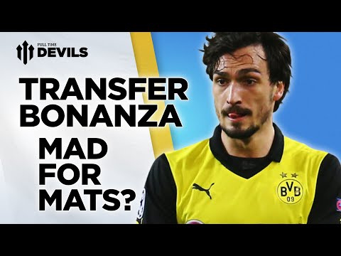 Mad For Mats? | Manchester United Transfer News Roundup