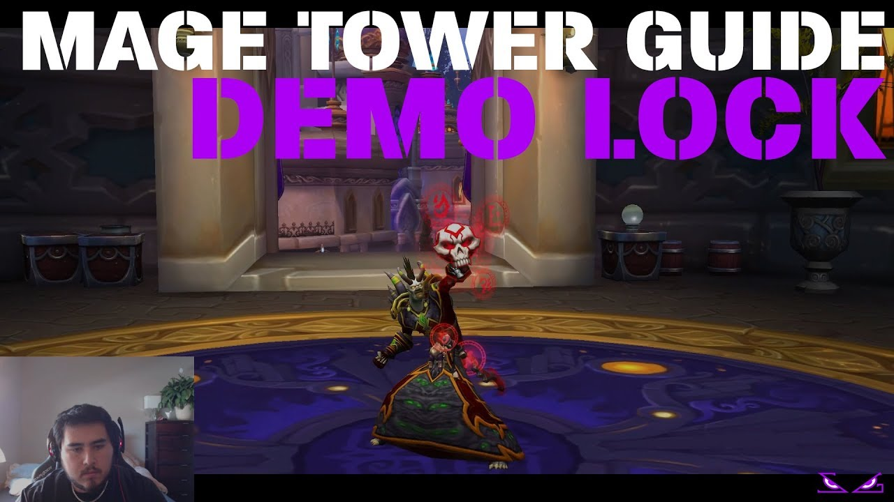 Demonology Warlock Mage Tower Challenge Guide