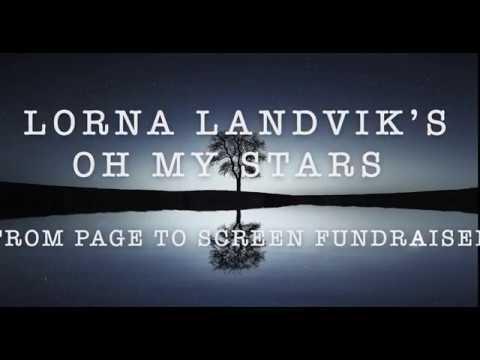 Lorna Landvik's OH MY STARS  Movie Fundraiser