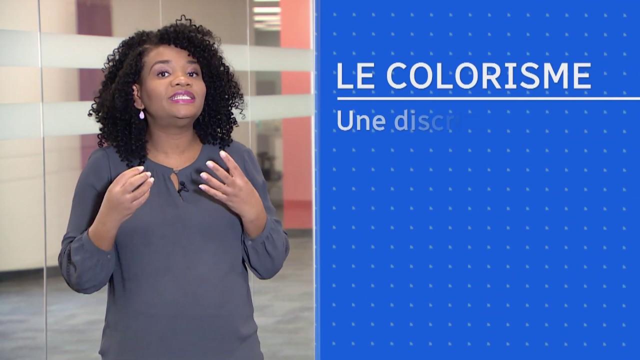 Connaissez-vous le colorisme? - YouTube