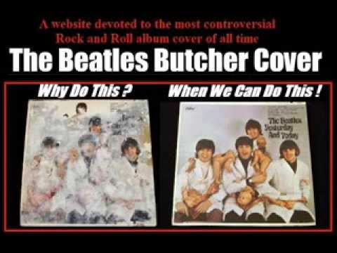 The Beatles Butcher Cover Dont Butcher Your Butcher Youtube