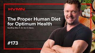 The Proper Human Diet for Optimum Health